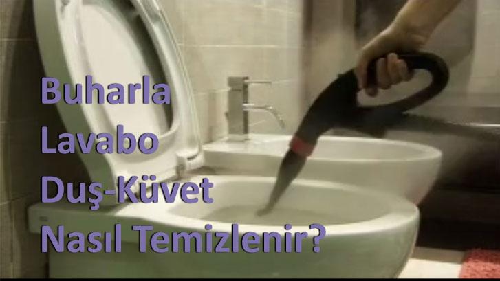 Buharla Lavabo-Duş-Küvet Nasıl Temizlenir?
